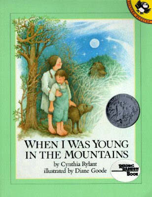 When I Was Young in the Mountains By Rylant, Cynthia
