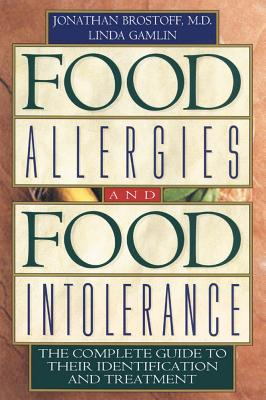 Food Allergies and Food Intolerance By Brostoff, Jonathan/ Gamlin, Linda